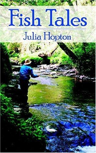 Fish Tales by Julia Hopton