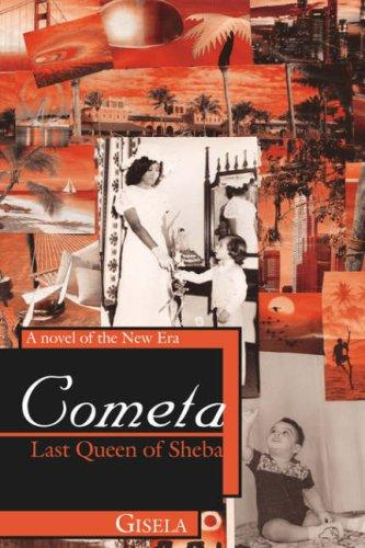 Cometa - Last Queen of Sheba by Gisela
