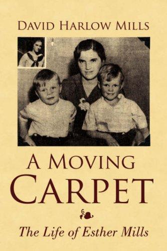 A Moving Carpet by David Harlow Mills