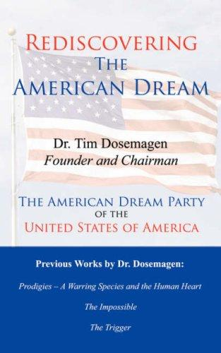 Rediscovering The American Dream by Dr. Tim Dosemagen