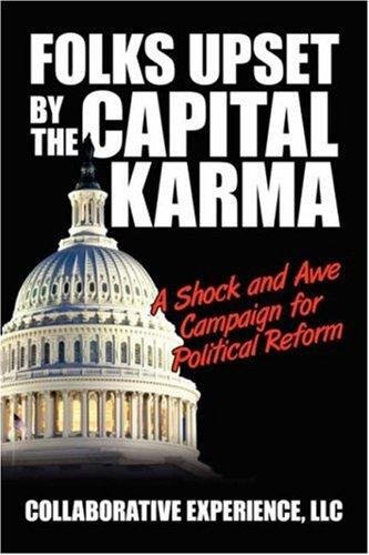 Folks Upset by the Capital Karma by Collaborative Experience LLC