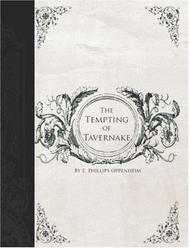 The Tempting of Tavernake (Large Print Edition)