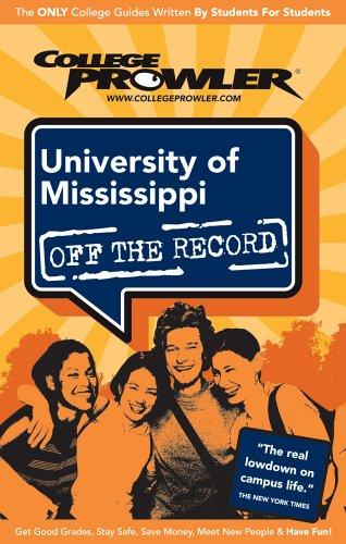 University of Mississippi 2007 by College Prowler