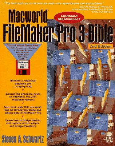 Macworld FileMaker Pro 3 Bible by Steven A. Schwartz