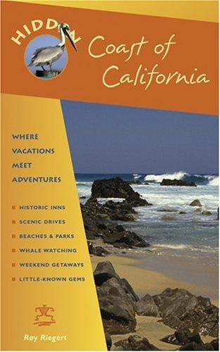 Hidden Coast of California by Ray Riegert