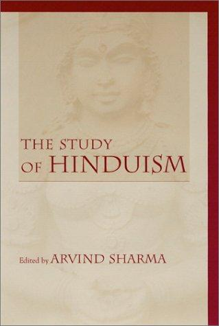 The study of Hinduism by edited by Arvind Sharma.