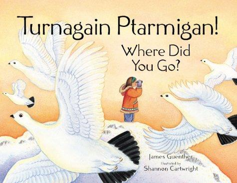 Turnagain, Ptarmigan, where did you go? by James Guenther