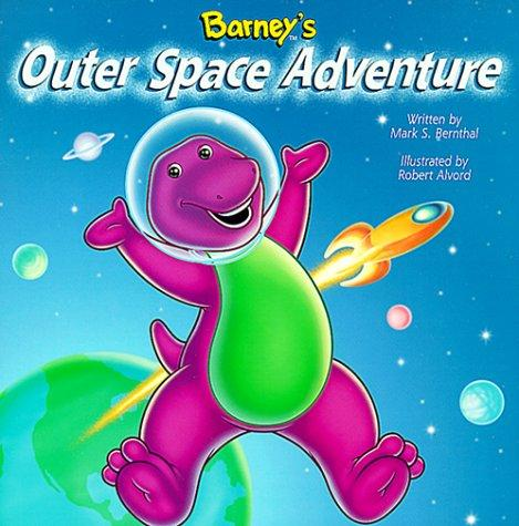 Barney's outer space adventure by Mark Bernthal