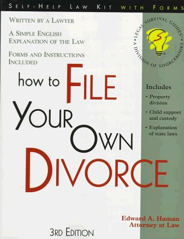 How to file your own divorce by Edward A. Haman