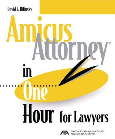 Amicus attorney in one hour for lawyers by David J. Bilinsky