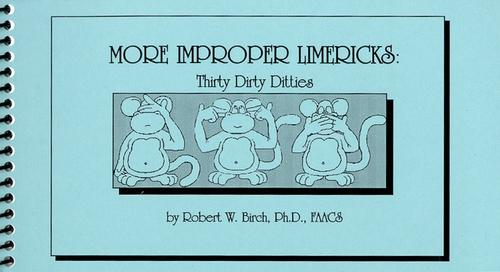 More Improper Limericks by Robert W. Birch