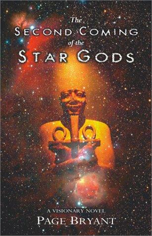 The second coming of the star gods by Page Bryant