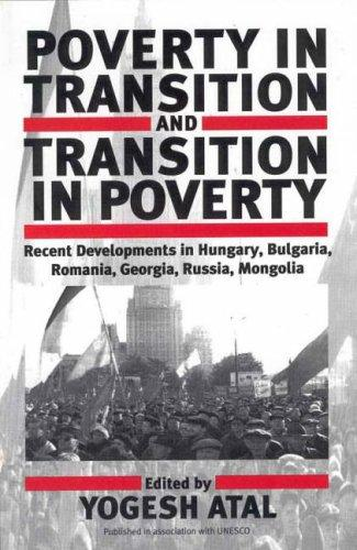 Poverty in Transition and Transition in Poverty by Yogesh Atal