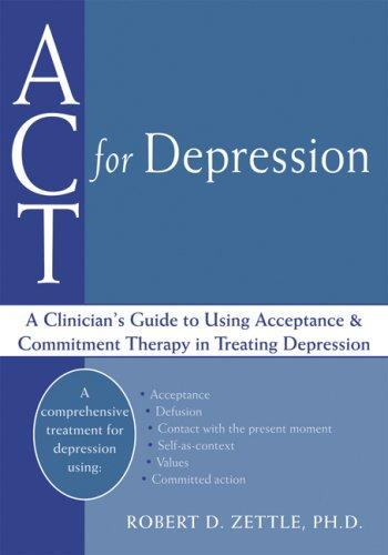 Act for Depression by Robert D. Zettle