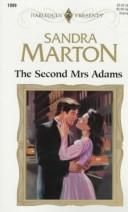 The Second Mrs Adams (Top Author) by Sandra Marton