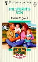 Sheriff'S Son  (Twins On The Doorstep) by Stella Bagwell