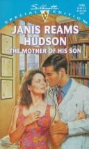 Mother Of His Son by Janis Reams Hudson