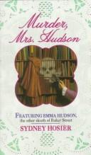 Murder, Mrs. Hudson by Sydney Hosier
