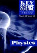 Key Science: Physics by Jim Breithaupt