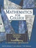 Basic Mathematics for College by Marvin Johnson, Tom Adamson, William Adamson, College Of Lake County, Phoenix College