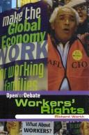 Workers' Rights (Open for Debate) by Richard Worth