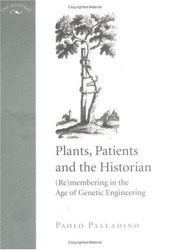 Plants, Patients, and the Historian