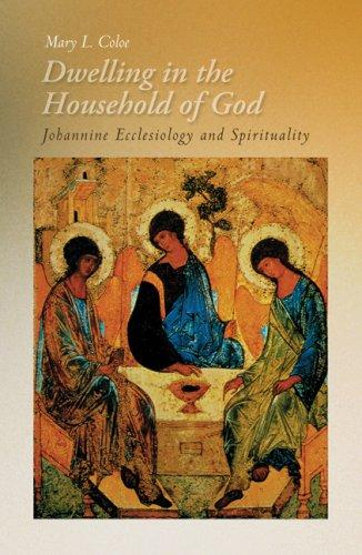 Image 0 of Dwelling in the Household of God: Johannine Ecclesiology and Spirituality