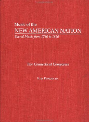 Two Connecticut Composers by Karl Kroeger