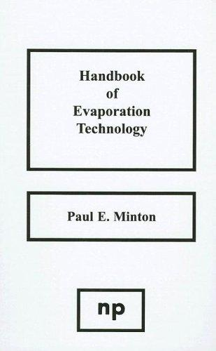 Handbook of evaporation technology by Paul E. Minton