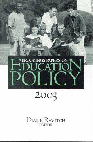 Brookings Papers on Education Policy 2003 (Brookings Papers on Education Policy) by Diane Ravitch