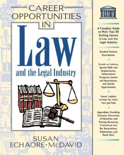Career Opportunities in Law and the Legal Industry (Career Opportunities)