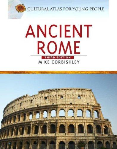 Ancient Rome (Cultural Atlas for Young People) by Brown Reference Group Plc